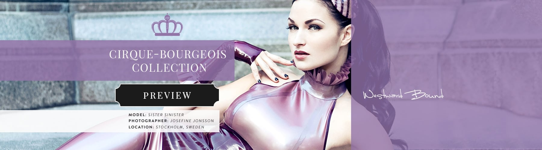 Cirque-Bourgeois Latex Rubber Clothing Collection.